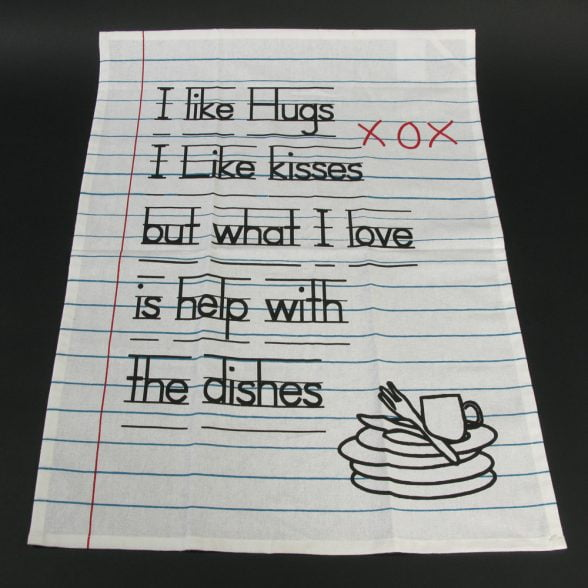 "Charmig kökshandduk med texten ""I like hugs, I like kisses but what I love is help with"